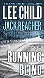 Running Blind - A Jack Reacher Novel by Lee Child (2007-08-28) - 28/08/2007