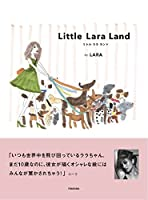 Little Lara Land (リトル ララ ランド)