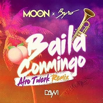 Baila Conmigo (Afro Twerk Remix)