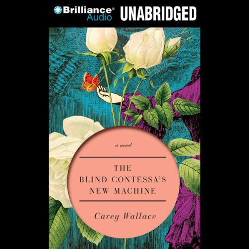 The Blind Contessa's New Machine audiobook cover art