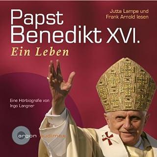 Papst Benedikt XVI., ein Leben Titelbild