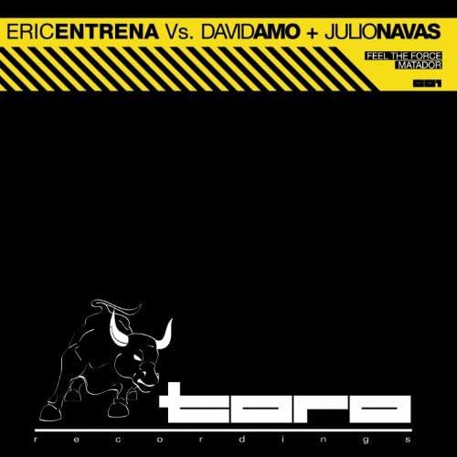 Eric Entrena, Julio Navas & David Amo