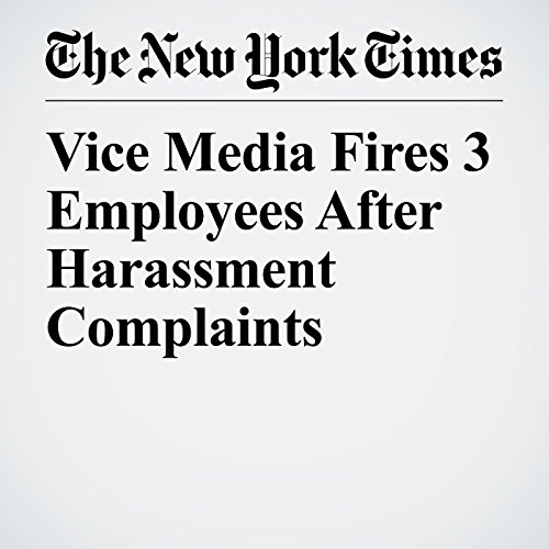 Vice Media Fires 3 Employees After Harassment Complaints copertina