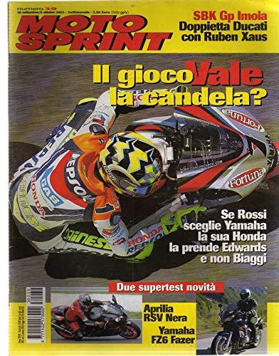 Motosprint 39 Settembre Ottobre 2003 Aprilia RSV Nera, Yamaha FZ6 Fazer