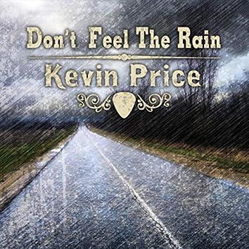Don't Feel the Rain