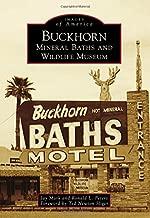 Buckhorn Mineral Baths & Wildlife Museum (Images of America)