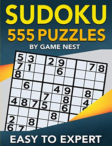 Compare Textbook Prices for Sudoku 555 Puzzles Easy to Expert: Easy, Medium, Hard, Very Hard, and Expert Level Sudoku Puzzle Book For Adults Puzzles & Games for Adults  ISBN 9781951791018 by Nest, Game