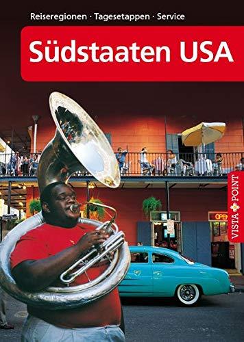 Südstaaten USA – VISTA POINT Reiseführer A bis Z (Reisen A-Z)