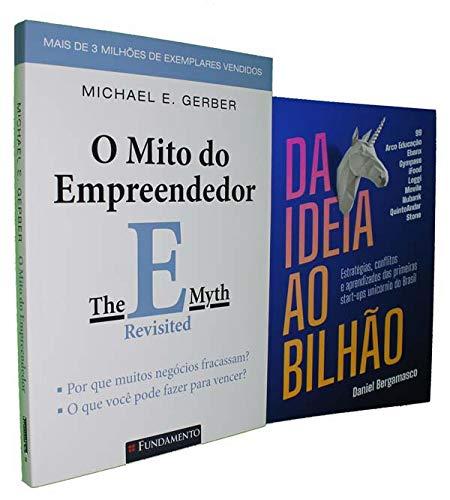 Empreendedor 1 - Kit (O mito do empreendedor, Da ideia ao bilhão)
