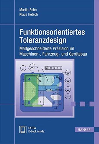 Funktionsorientiertes Toleranzdesign: Maßgeschneiderte Präzision im Maschinen-, Fahrzeug- und Gerätebau