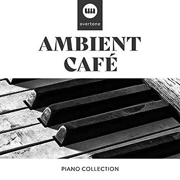 Ambient Café Piano Collection
