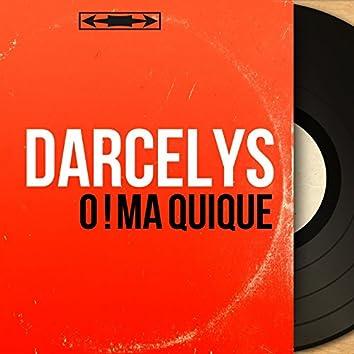 O ! Ma quique (Mono Version)