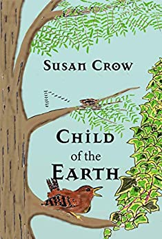 Child of the Earth by [Susan Crow]