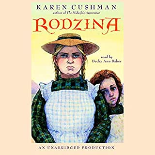 Rodzina                   By:                                                                                                                                 Karen Cushman                               Narrated by:                                                                                                                                 Becky Ann Baker                      Length: 4 hrs and 47 mins     12 ratings     Overall 4.3