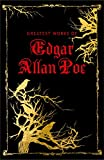 Greatest Works of Edgar Allan Poe (Deluxe Edition)