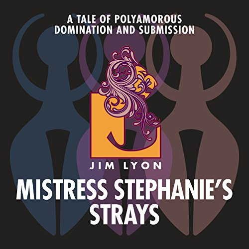 Mistress Stephanie's Strays audiobook cover art
