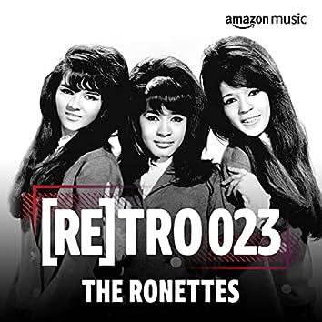 RETRO 023: The Ronettes