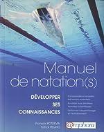 Manuel de natation(s)- Développer ses connaissances ! de François Potdevin