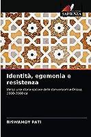 Identità, egemonia e resistenza