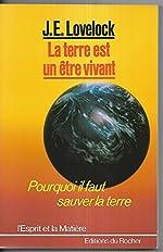 La terre est un être vivant de J. E. (James E.) Lovelock