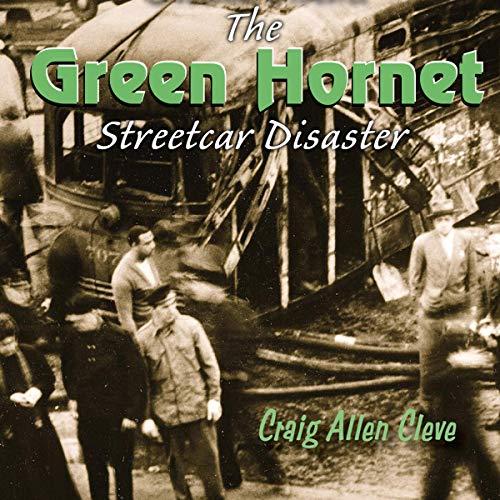 Couverture de The Green Hornet Street Car Disaster