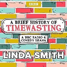 A Brief History Of Timewasting