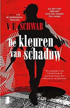 De kleuren van schaduw (Schemering Book 2) van [V.E. Schwab, Inge Pieters]