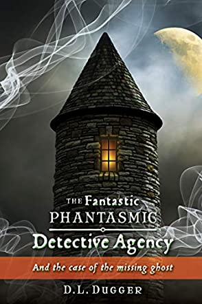 The Fantastic Phantasmic Detective Agency