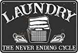 none_branded Laundry The Never Ending Cycle Cartel de Chapa Metal Advertencia Placa de Chapa de Hierro Retro Cartel Vintage para Dormitorio Pared Familiar Aluminio Arte Decoración
