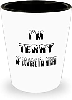 Terry Gifts White Ceramic Shot Glass - Of Course I'm Right - For Mom and Dad Cup for Coffee or Tea Your Lover ak8386