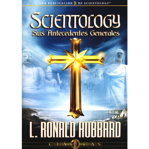 Scientology: Sus Antecedentes Generales [Scientology: Its General Background] audiobook cover art