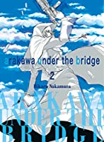 Arakawa Under the Bridge, 2