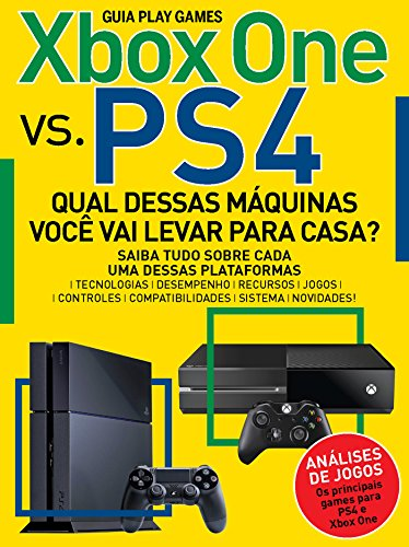 Guia Play Games - Xbox One vs. PS4 (Portuguese Edition)