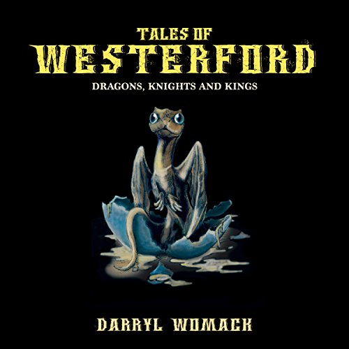 Tales of Westerford: Dragons, Knights and Kings  By  cover art