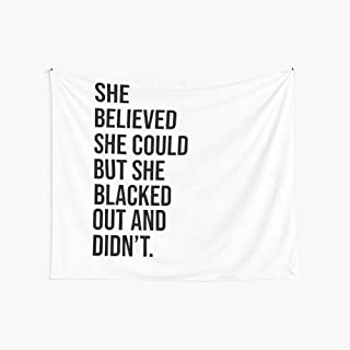 WallSty She Believed She Could But She Blacked Out and Didn't Boutique Tapestry Wall Hanging Tapestry Vintage Tapestry Wall Tapestry Micro Fiber Peach Home Decor 59.1X51.2 in