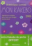 Mon Kakebo 2015 - Agenda de comptes pour tenir son budget sereinement