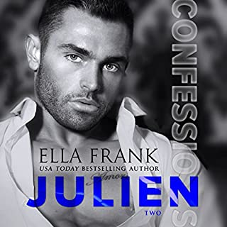 Confessions: Julien     Confessions Series, Book 2              Written by:                                                                                                                                 Ella Frank                               Narrated by:                                                                                                                                 Charlie David                      Length: 9 hrs and 1 min     3 ratings     Overall 5.0