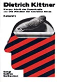 Dietrich Kittner– Kurzer Abriß der Demokratie oder Die Diktatur der extremen Mitte