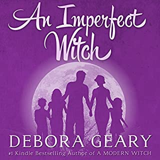An Imperfect Witch     Witch Central Series, Book 1              By:                                                                                                                                 Debora Geary                               Narrated by:                                                                                                                                 Martha Harmon Pardee                      Length: 8 hrs and 22 mins     316 ratings     Overall 4.4