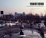 1989 - 1990. Fotografische Impressionen auf dem Weg zur Deutschen Einheit - Daniel Biskup