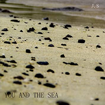You and the Sea
