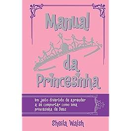 Manual da Princesinha (Em Portuguese do Brasil)