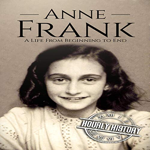 Anne Frank: A Life from Beginning to End Titelbild