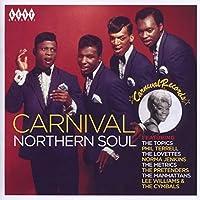 Carnival Northern Soul