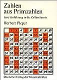 Zahlen aus Primzahlen - Herbert Pieper