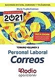 Personal Laboral Correos. Temario. Volumen 3: Sociedad Estatal Correos y Telégrafos