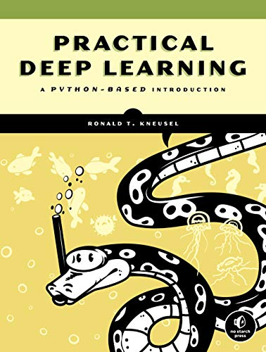 Practical Deep Learning: A Python-Based Introduction Front Cover