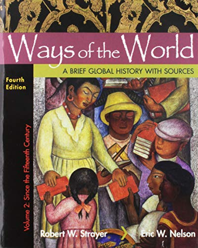 Ways of the World with Sources, Volume 2: A Brief Global History