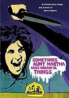 Sometimes Aunt Martha Does Dreadful Things [DVD] [並行輸入品]