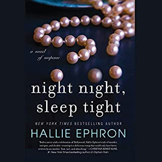 Night Night, Sleep Tight                   By:                                                                                                                                 Hallie Ephron                               Narrated by:                                                                                                                                 Ann Marie Lee                      Length: 9 hrs and 45 mins     21 ratings     Overall 3.8
